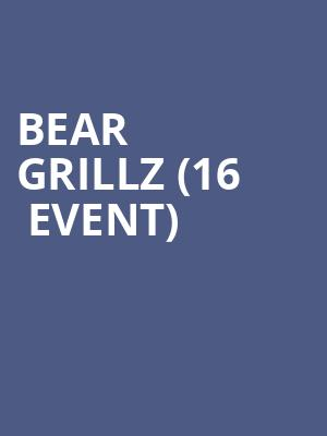 Bear Grillz (16+ Event) at Mcdonald Theatre